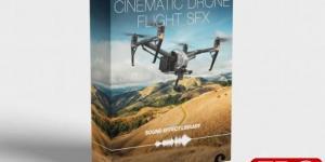 电影无人机飞行SFX库  Cinematic Drone Flight SFX Library