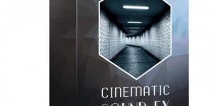 Cinematic Sound FX 2 - Ghosthack | 3.28 GB