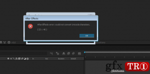 AE无法转换Unicode字符解决方案 After Effects error: could not convert Unicode characters